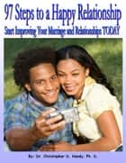97 Steps to a Happy Relationship ebook by Christopher Handy