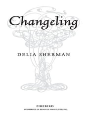 Changeling ebook by Delia Sherman