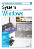 System Windows. Najlepsze rozwi?zania ebook by Gralla