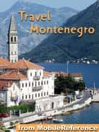 Travel Montenegro ebook by MobileReference