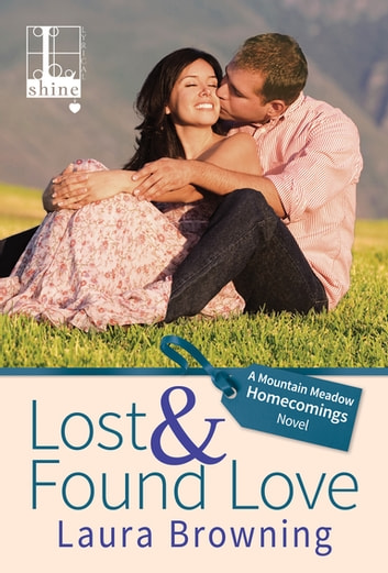 Lost & Found Love ebook by Laura Browning