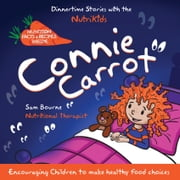 Connie Carrot - Dinnertime Stories ebook by Sam Bourne