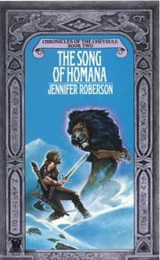 Song of Homana ebook by Jennifer Roberson