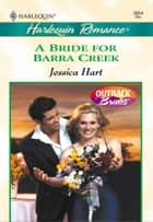 A Bride for Barra Creek ebook by Jessica Hart