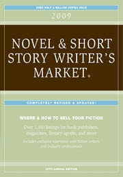 2009 Novel & Short Story Writer's Market - Articles ebook by Editors of Writers Digest Books