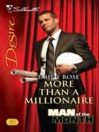 More Than a Millionaire ebook by Emilie Rose