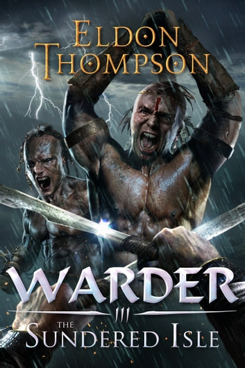 The Sundered Isle ebook by Eldon Thompson
