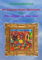 Die Sergeant-Pepper-Generation eBook by Volker Schoßwald