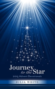 Journey to the Star ebook by Julia White