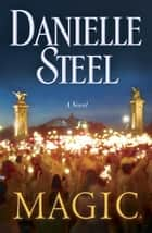 Magic ebook de Danielle Steel