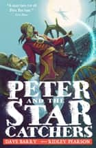 Peter and the Starcatchers ekitaplar by Dave Barry, Ridley Pearson