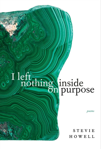 I left nothing inside on purpose ebook by Stevie Howell