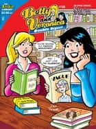 Betty & Veronica Double Digest #186 ebook by SCRIPT: George Gladir, Mike Pellowski,  ART:  (P)Jeff Shultz, Stan Goldberg