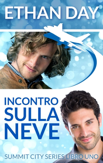 Incontro sulla neve ebook by Ethan Day