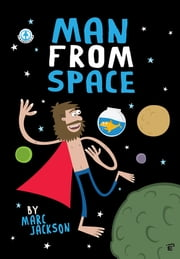 Man From Space ebook by Marc Jackson,Marc Jackson