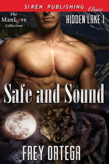 Safe and Sound ebook by Frey Ortega