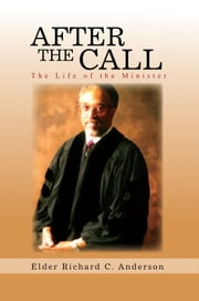 After The Call ebook by Elder Richard C. Anderson