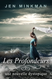 Les Profondeurs ebook by Kobo.Web.Store.Products.Fields.ContributorFieldViewModel