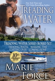 Treading Water Boxed Set ebook by Marie Force