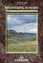 Hillwalking in Wales - Vol 1 ebook by Peter Hermon