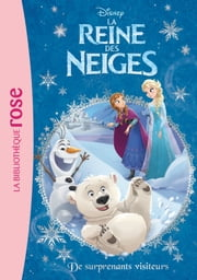 La Reine des Neiges 12 - De surprenants visiteurs ebook by Walt Disney