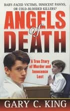 Angels of Death ebook by Gary C. King