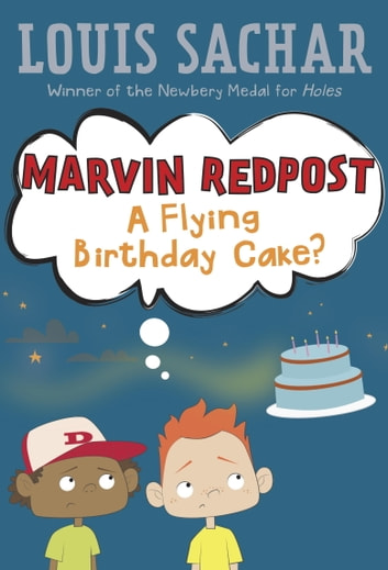 Marvin Redpost #6: A Flying Birthday Cake? ebook by Louis Sachar