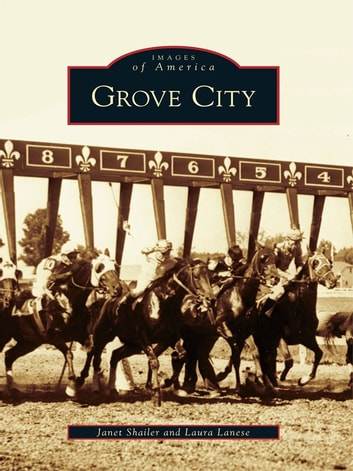 Grove City ebook by Janet Shailer,Laura Lanese