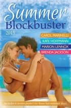 Summer Blockbuster 2015 - 4 Book Box Set ebook by Carol Marinelli, Marion Lennox, KATE HOFFMANN,...