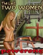 The Last Two Women ebook by