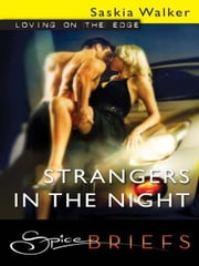 Strangers in the Night ebook by Saskia Walker