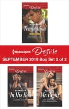 Harlequin Desire September 2018 - Box Set 2 of 2 - Runaway Temptation\Stranger in His Bed\Playing Mr. Right ekitaplar by Maureen Child, Lauren Canan, Kat Cantrell,...