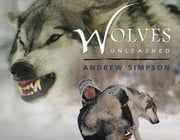 Wolves Unleashed ebook by Andrew Simpson