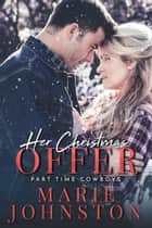 Her Christmas Offer ebook by Marie Johnston