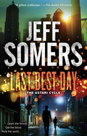 Last Best Day ebook by Jeff Somers