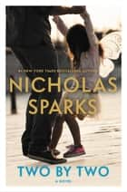 Two by Two eBook von Nicholas Sparks