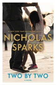 Two by Two ebook by Nicholas Sparks