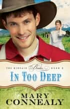 In Too Deep (The Kincaid Brides Book #2) ebook by Mary Connealy