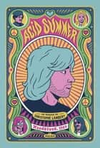Acid Summer ebook by Christophe Lambert, Bene Rohlmann