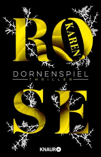 Dornenspiel - Thriller ebook by Karen Rose