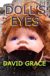 Doll's Eyes ebook by David Grace