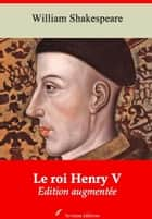 Le roi Henry V - Nouvelle édition augmentée | Arvensa Editions ebook by William Shakespeare, François-Victor Hugo