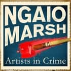 Artists In Crime audiobook by Ngaio Marsh