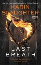 Last Breath ebook by Karin Slaughter