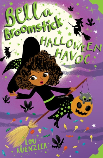 Bella Broomstick 3: Halloween Havoc eBook by Lou Kuenzler