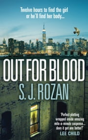 Out For Blood - (Bill Smith/Lydia Chin) eBook by S. J. Rozan