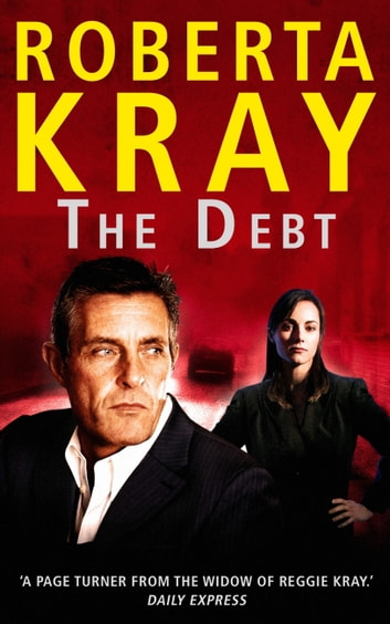 The Debt ebook by Roberta Kray
