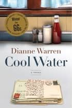 Cool Water ebook by Dianne Warren