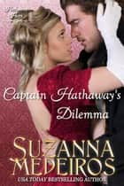 Captain Hathaway's Dilemma ebook by Suzanna Medeiros