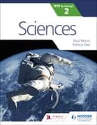 Sciences for the IB MYP 2 ebook by Paul Morris, Patricia Deo
